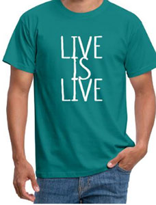 Shirt mit Text Live is Live
